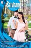 O'Neil Annie - Szívhang 604.-605. - Álházasság buktatókkal; Feledhetetlen Valentin-éj [eKönyv: epub, mobi]