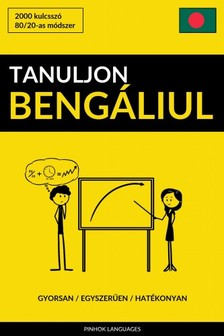 Tanuljon Bengáliul - Gyorsan / Egyszerűen / Hatékonyan [eKönyv: epub, mobi]