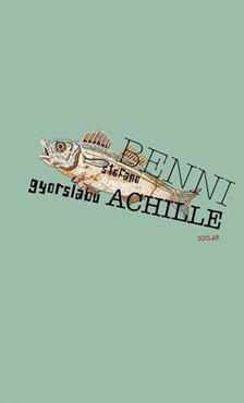 Stefano Benni - Gyorslábú Achille [antikvár]