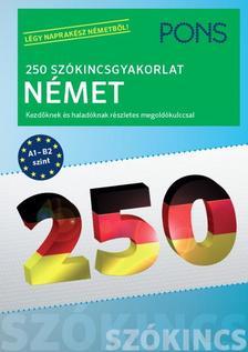 Ines Balcik - PONS 250 Szókincsgyakorlat Német