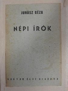 Juhász Géza - Népi írók [antikvár]