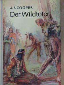 James Fenimore Cooper - Der Wildtöter [antikvár]