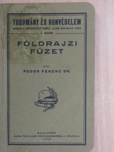 Dr. Fodor Ferenc - Földrajzi füzet [antikvár]