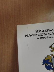 Ady Endre - Kisújszállási Nagykun Kalendárium a 2004-es szökőévre [antikvár]