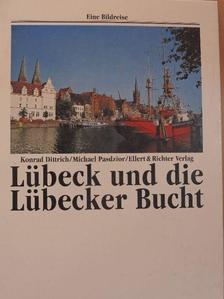 Konrad Dittrich - Lübeck und die Lübecker Bucht [antikvár]
