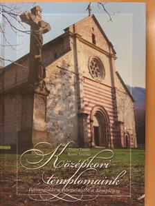 Kerny Terézia - Középkori templomaink (dedikált példány) [antikvár]