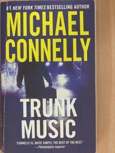 Michael Connelly - Trunk Music [antikvár]