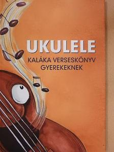 Dénes György - Ukulele [antikvár]