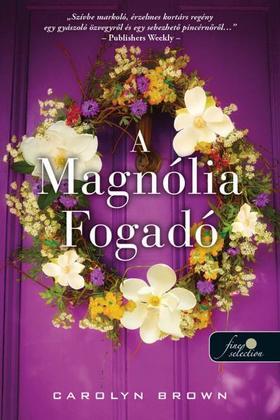 Carolyn Brown - A Magnólia Fogadó