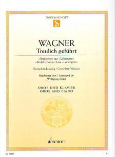 """Richard Wagner - TREULICH GEFÜHRT, BRAUTCHOR AUS """"LOHENGRIN"""" FÜR OBOE UND KLAVIER"""