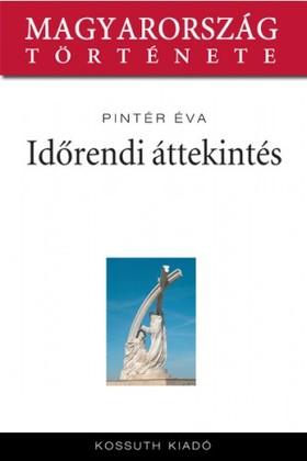 Ignácné Romsics - Magyarország története 24 - Időrendi áttekintés [eKönyv: epub, mobi]