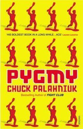 Chuck Palahniuk - PYGMY