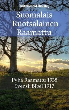 Joern Andre Halseth, Kong Gustav V, TruthBeTold Ministry - Suomalais Ruotsalainen Raamattu [eKönyv: epub, mobi]