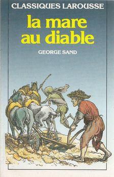 George Sand - La mare au diable [antikvár]