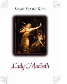 KING, SUSAN FRASER - Lady Macbeth