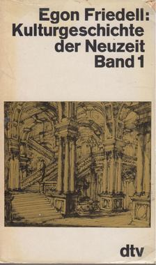 Egon Friedell - Kulturgeschichte der Neuzeit Band I. [antikvár]
