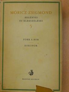 Móricz Zsigmond - Móricz Zsigmond regényei és elbeszélései 5. [antikvár]
