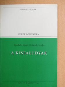 Kisfaludy Károly - A Kisfaludyak [antikvár]