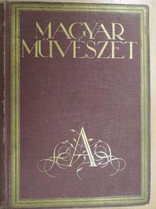 Csányi Károly - Magyar Művészet 1928/1-10. [antikvár]