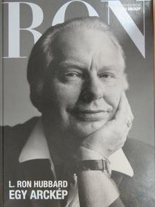 L. Ron Hubbard - Egy arckép [antikvár]