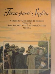 Bába Nándor - Tisza-parti Staféta [antikvár]