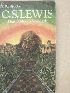 C. S. Lewis - That Hideous Strength [antikvár]