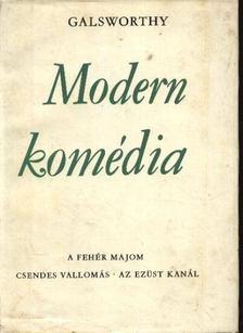 John Galsworthy - Modern komédia I-II. kötet [antikvár]