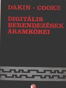 Cooke, C. E. G., Dakin, C. J. - Digitális berendezések áramkörei [antikvár]