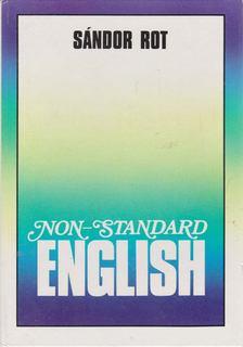 Rot Sándor - Non-standard English (Lexis) [antikvár]
