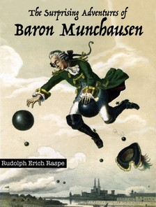 RASPE, RUDOLPH ERICH - The Surprising Adventures of Baron Munchausen [eKönyv: epub, mobi]