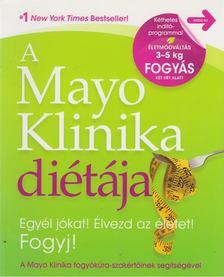 HENSRUD, DONALD - A Mayo Klinika diétája + A Mayo Klinika diétája napló [antikvár]