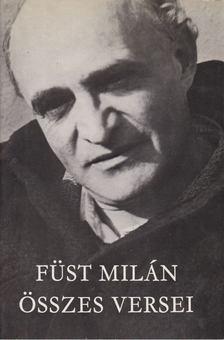 FÜST MILÁN - Füst Milán összes versei [antikvár]