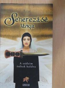 Ayse - Seherezádé lánya [antikvár]