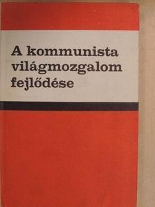 Csonka Rózsa - A kommunista világmozgalom fejlődése [antikvár]