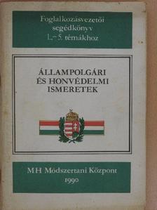 Cs. Kottra Györgyi - Állampolgári és honvédelmi ismeretek [antikvár]