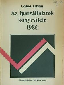Gábor István - Iparvállalatok könyvvitele 1986 [antikvár]