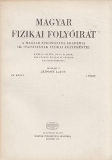 Jánossy Lajos - Magyar fizikai folyóirat XX. kötet 4. füzet [antikvár]