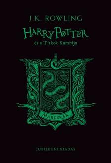 J. K. Rowling - Harry Potter és a Titkok Kamrája - Mardekáros kiadás