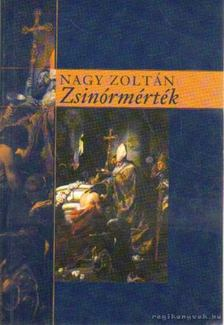 Nagy Zoltán - Zsinórmérték [antikvár]