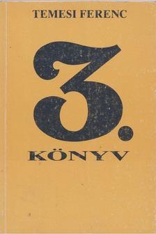 Temesi Ferenc - 3. könyv [antikvár]