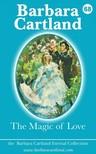 Barbara Cartland - 68. The Magic of Love [eKönyv: epub, mobi]