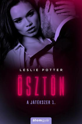 Leslie Potter - Ösztön - Játékszer 1.