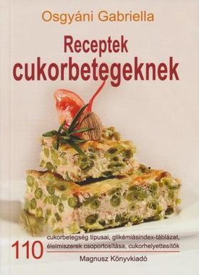 Osgyáni Gabriella - Receptek cukorbetegeknek