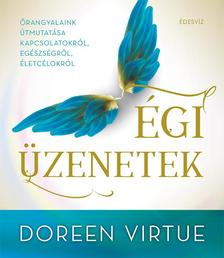 Doreen Virtue - Égi üzenetek