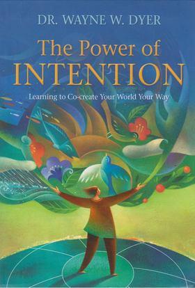 Dr. Wayne W. Dyer - The Power of Intention [antikvár]