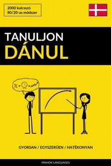 Tanuljon Dánul - Gyorsan / Egyszerűen / Hatékonyan [eKönyv: epub, mobi]