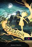Robert Beatty - Szerafina és a Fekete Köpeny (Serafina 1.)