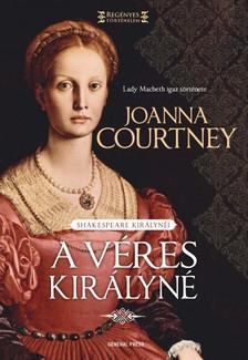 Joanna Courtney - A véres királyné [eKönyv: epub, mobi]