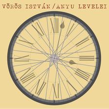 VÖRÖS ISTVÁN - Vörös István - Anyu levelei (CD)