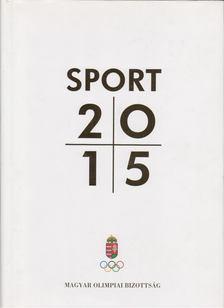 Ághassi Attila, Amler Zoltan , Bálint Mátyás - Sport 2015 [antikvár]